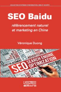 Livre SEO Baidu : Référencement naturel et Marketing en ligne en Chine - Véronique Duong
